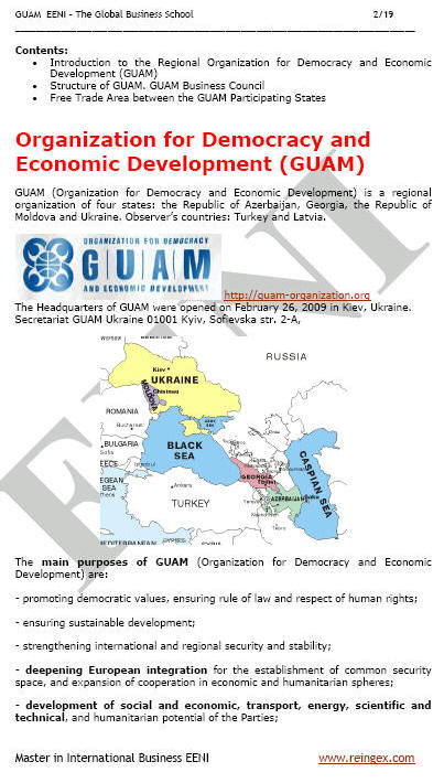 Regional Organisation for Democracy and Economic Development (GUAM): Azerbaijan, Georgia, Moldova, and Ukraine